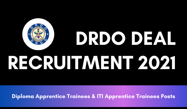 DRDO DEAL Apprentice Recruitment 2021