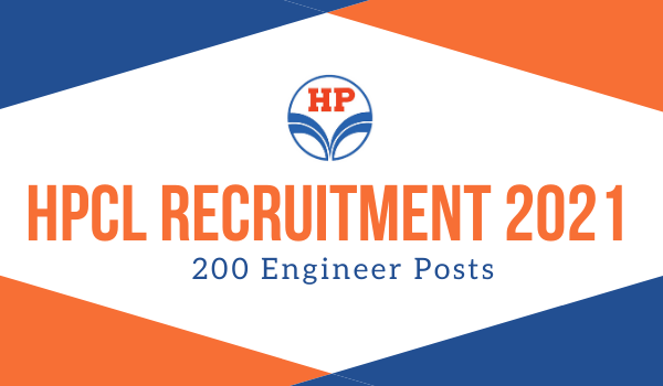 HPCL Recruitment 2021 for 200 Engineer Posts, Apply Online