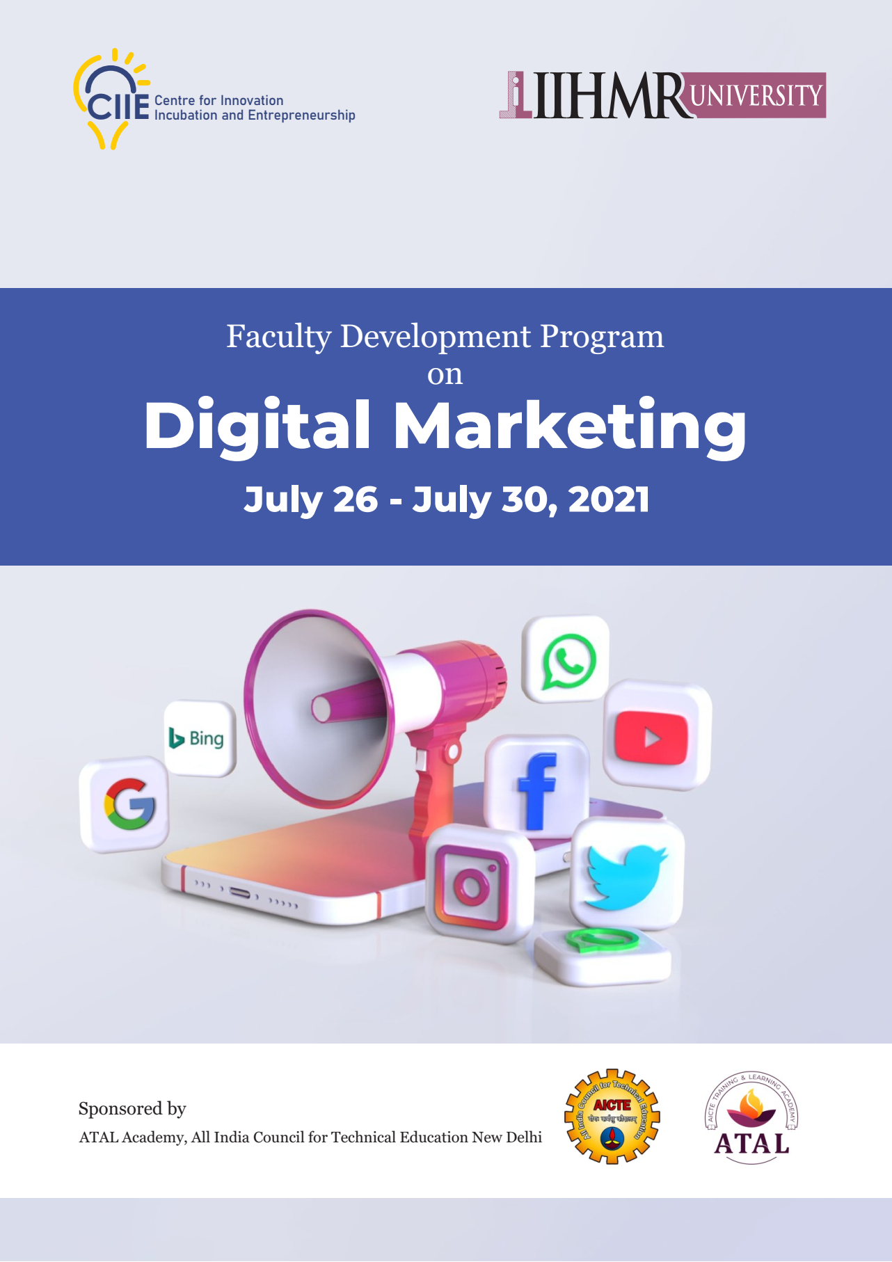 IIHMR University to Conduct Free Faculty Development Program Sponsored By AICTE Training And Learning (ATAL) Academy Invites Applications for the Program on Digital Marketing
