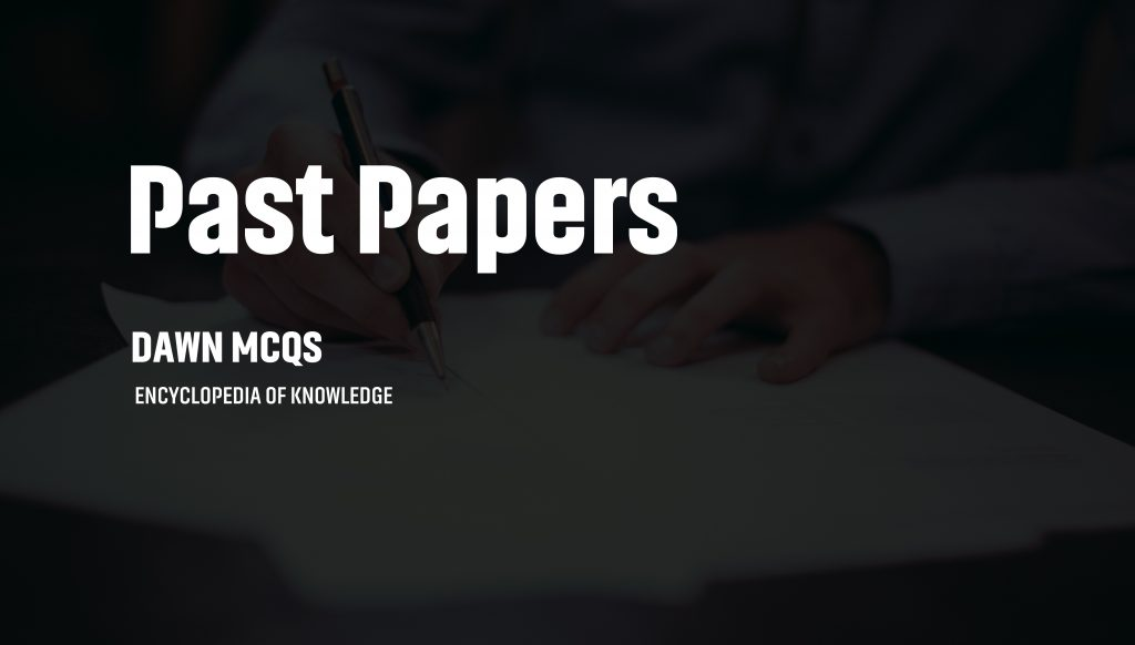 Our Past Papers Collection-DAWN MCQs | INDIAN STATES AND IMPORTANT FESTIVALS